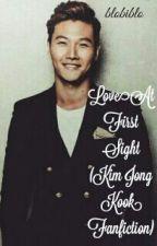 Love at First Sight (Kim Jong Kook Fanfiction) by blobiblo
