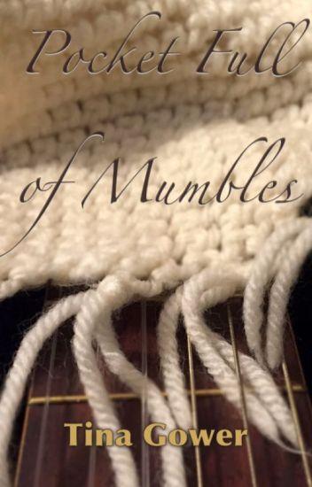 Pocket Full of Mumbles