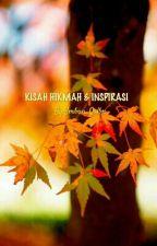 """EMBUN """"KISAH HIKMAH & INSPIRASI PART I"""" by Embun_Qolbu"""