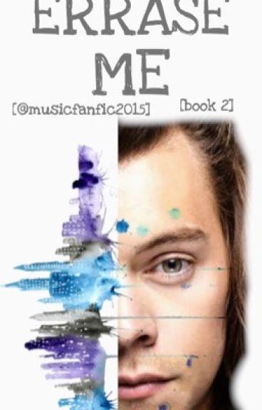 Erase Me (Color Me Book 2 H.S)