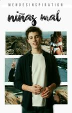 Niñas Mal - Shawn Mendes by MendesInspiration