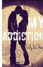 My Addiction by LilynChey