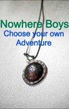Nowhere Boys - Choose Your Own Adventure by Kat_EJ