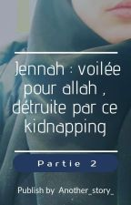 Jennah voilée pour allah tome 2 by another_Story_