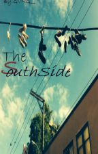 The Southside by GVNG__