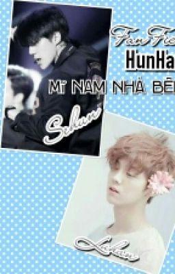 [hunhan fanfic] MĨ NAM NHÀ BÊN