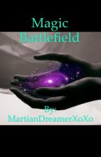 Every Witch Way:Magic Battlefield(BWWM) by MartianDreamerXoXo