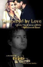 Tempered by Love by CRosecrans