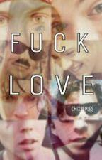 Fuck Love [a.i & h.s] by ultr4-vi0lence