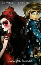 Un Amor Imposible (Ever After High Fanfiction) by Ever_After_Fanwriter