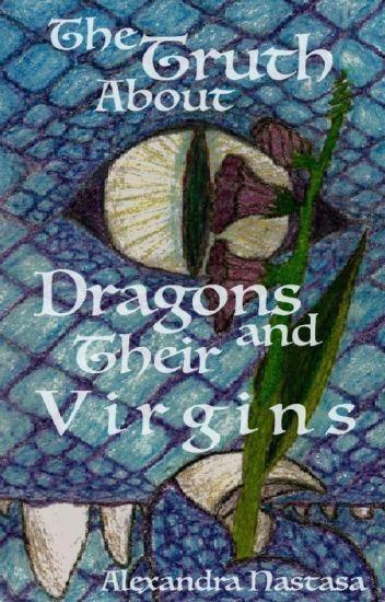 The Truth About Dragons and Their Virgins