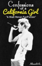 Confessions of a California Girl (Niall Horan Fan Fiction) by _Nialleriffic_