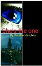 She's the one (Harry potter fanfiction) by KaiaReddington