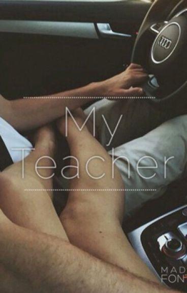 My Teacher || j.g