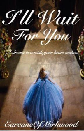 I'll Wait For You {A Legolas FanFic} by EareaneOfMirkwood