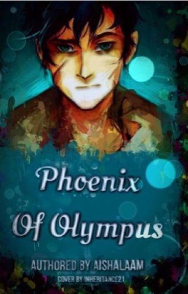 Phoenix of Olympus (PJO/Harry Potter) UNEDITED #Wattys2016 (PJ FANFICTION)