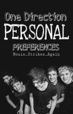 One Direction Personal Preferences by Nouis_Strikes_Again