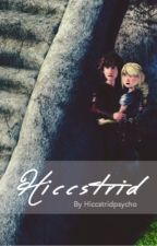 Hiccstrid one shots by Hiccstridpsycho