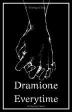 Dramione Everytime by MashanXx