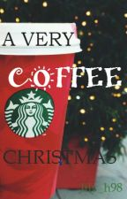 A Very Coffee Christmas by lily_h98