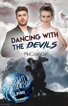 Dancing with the Devils  by MrsCrazyGirl