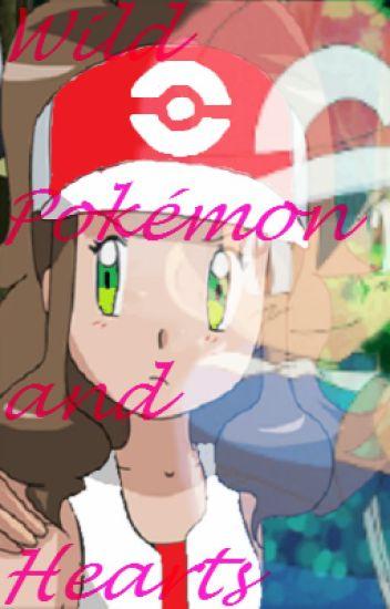 Wild Pokemon and Hearts {Ash Ketchum}