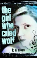 The girl who cried wolf (R rated version) by misspiggy88