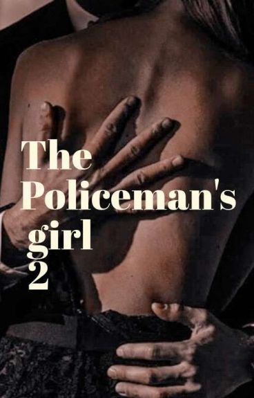 The policeman's girl 2 by LillyLindsay