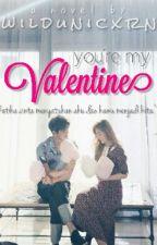 [I] You're My Valentine by wildunicxrn