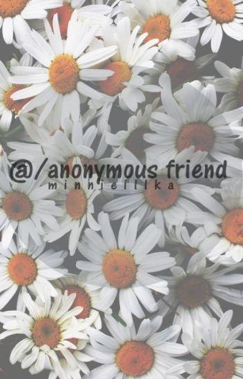 @/anonymous friend / j.b. ✔