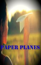 The Paper Planes [Completed] by KimKhimmy