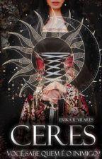 Ceres - Você sabe quem é o Inimigo [COMPLETO] by erika_vilares