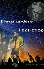 Etwas andere FanFiction by xLillytullx