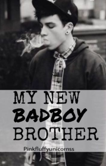 My new Badboy brother