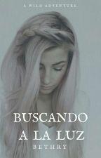 BUSCANDO LA LUZ by B3thry