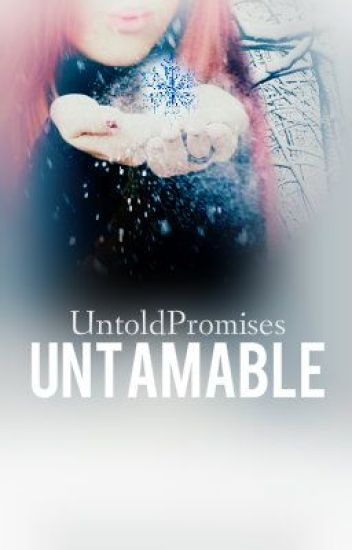 Untamable (Completed)