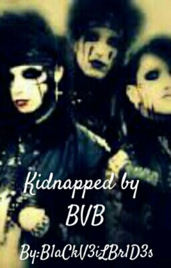 Kidnapped by BVB © (Fanfiction) (Completed)