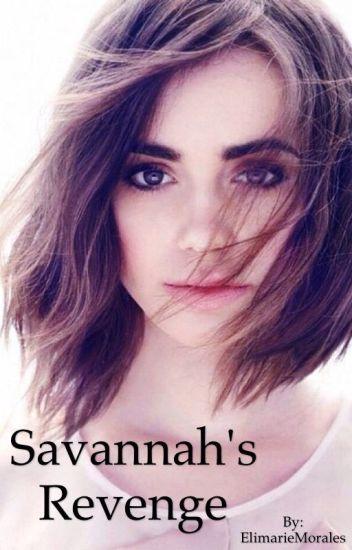 Savannah's Revenge ©