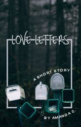 love letters (completed) by petticoatsonfire__