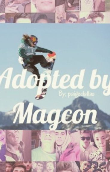 She's the man (adopted by Magcon)