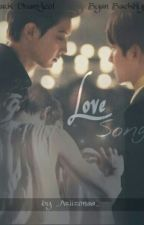 Love Song [BaekYeol/ChanBaek] by _Ariizonaa_