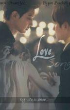 Love Song [BaekYeol/ChanBaek] by _Ariizonaa_