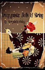 Dolls of String: a Creepypasta story. by MerrytheHobbit97