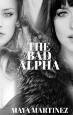 The Bad Alpha by officailxmaya