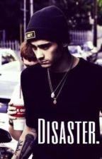 Disaster. | Z.M by HajarStylinpayhorlik
