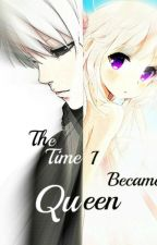 The Time I became Queen (Naruto Fanfiction/ Kakashi's Daughter) Discontinued by senddowntheangels