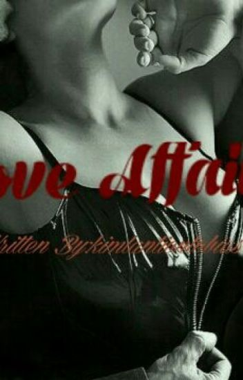 Love Affair by: Tink