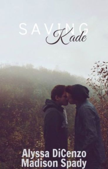 Saving Kade {Book Three} (BoyxBoy)