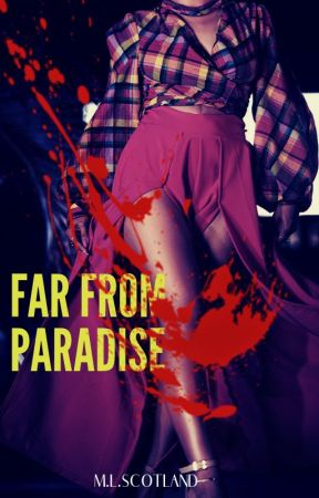 Far From Paradise by MisseMedia