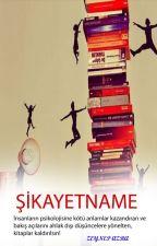 ŞİKAYETNAME by BusraCivicioglu